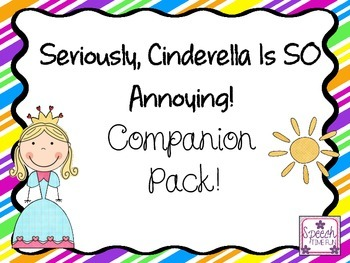 Seriously Cinderella is SO Annoying Companion