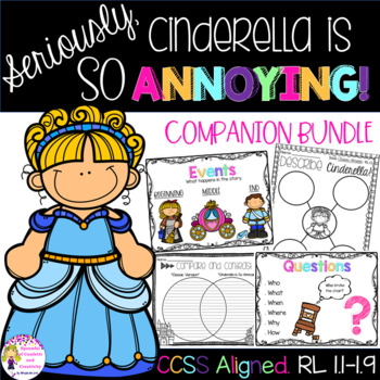 Seriously, Cinderella is So Annoying- Companion Packet