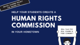 Service Learning - Form a Human Rights Commission in your town