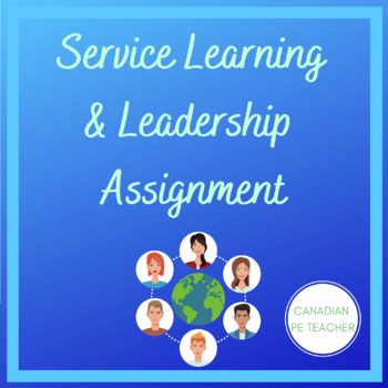 Service Learning & Leadership Assignment