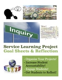 Service Learning Project Goal Sheets and Reflection Questions