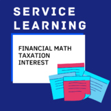 Service Learning - Taxation and Interest (Project-based Mathematics)