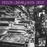 Service Project: Prison Library Book and Money Drive