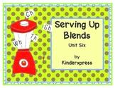 Serving Up Blends Unit Six