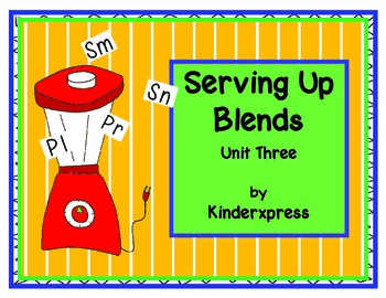 Serving Up Blends Unit Three