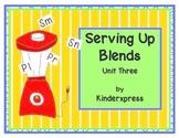 Serving Up Blends Unit Three