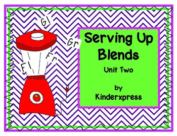 Serving Up Blends Unit Two
