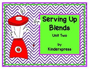 Serving Up Blends Unit Two