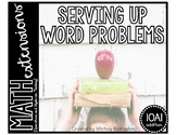 Serving Up Word Problems (Math Extensions)