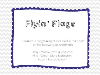 Session in Progress Signs - Flyin' Flags