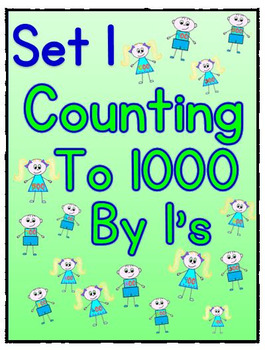 Counting to 1000 By 1 Worksheets - Set 1