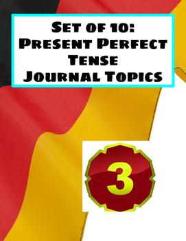 Present Perfect Journal Topics- Set 3