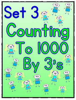 Counting to 1000 By 3 Worksheets - Set 3