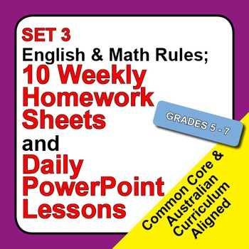 Set 3, English & Math Rules; Weekly Homework Sheets & PowerPoint Lessons.