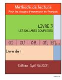 Set 3 : le livre des syllables complexes