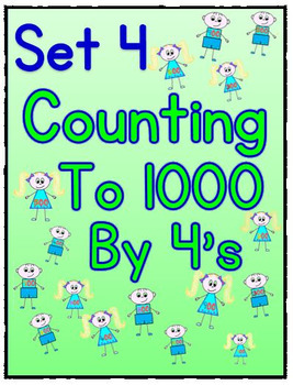Counting to 1000 By 4 Worksheets - Set 4