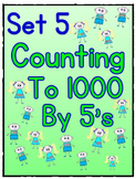Counting to 1000 By 5 Worksheets - Set 5