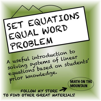 """Set Equations Equal"" Word Problem"