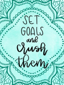 Set Goals and Crush Them Poster