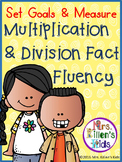 Set Goals and Measure ~Multiplication and Division Fact Fluency
