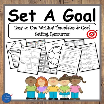 Set a Goal! Writing Templates, Task Cards & Resources for Goal Planning