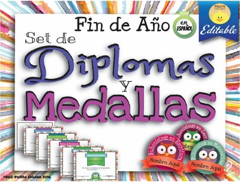 Spanish End Of The Year Awards Diplomas Y Medallas Para Fin De Año Editable