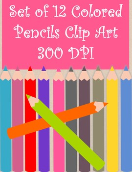 Set of 12 Colored Pencils - Clip Art *Freebie* Commercial use OK