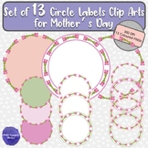 Set of 13 Circle Frames Clip Arts Ideal for Mother's Day w