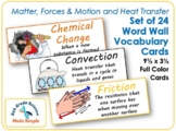 Set of 24 Matter, Forces & Motion and Heat Transfer Vocabulary Cards