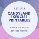 Set of 3 Candyland Exercise Printables for PT, OT, SLP or