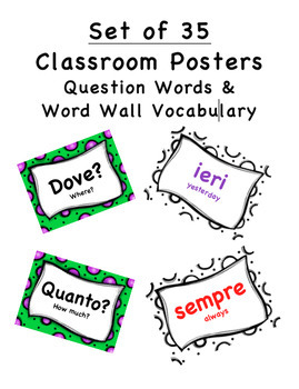 Italian Posters Question Words and Word Wall (Set of 35)