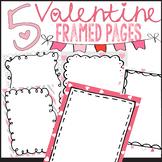 Set of 5 Valentine Page Backgrounds Doodle Frames for TpT