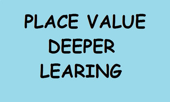Set of deeper learning place value activity for Year 5