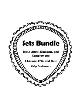 Sets Bundle - 2 Lessons, HW and Quiz - Sets, Subsets, Elements, Complements