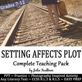 Setting Affects Plot & Conflict Lesson, Complete Teaching Pack