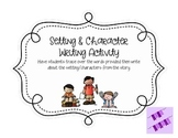 Setting Character Writing Activity
