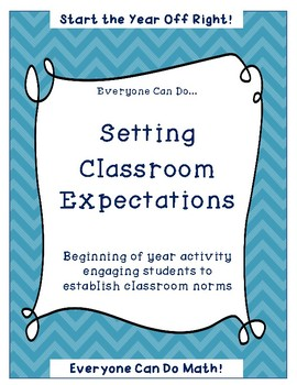 Setting Classroom Expectations - Beginning of Year Activity