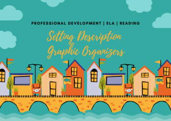 Setting Description Graphic Organizers