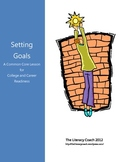 Setting Goals - An Essential Skills Common Core Lesson
