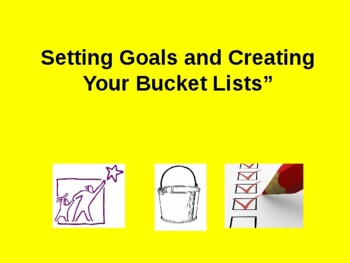 Setting Goals and Creating Your Bucket List(s)