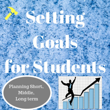 Setting Goals for Students at the Beginning of the Year