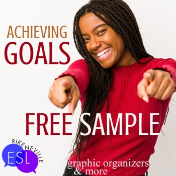 Setting Goals in Class and in Life GRAPHIC ORGANIZERS for Back to School
