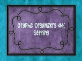 Setting Graphic Organizer