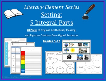 Setting Literary Element Unit Resources Graphic Organizers CCSS CCLS