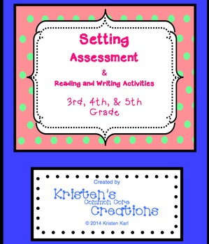 Setting Minilesson & Activities Pre and Post Assessments 3