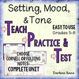 Setting, Mood, and Tone PowerPoint, Notes, Practice Worksh