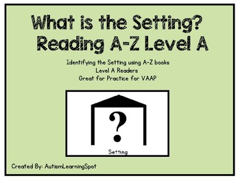 Setting - Reading A-Z Level A