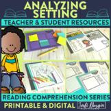 Setting | Reading Strategies | Digital and Printable