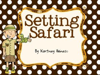 Setting Safari - Story Elements (Common Core)