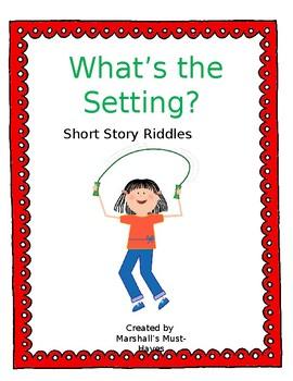 Setting Short Story Riddles
